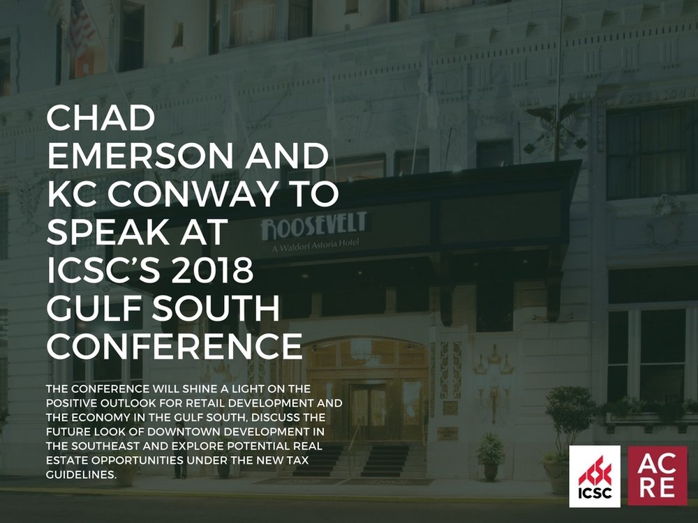 Chad Emerson and KC Conway to Speak at ICSC's 2018 Gulf South Conference
