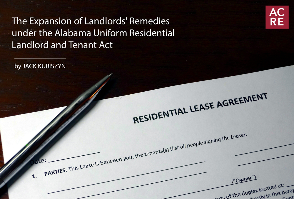 The Expansion of Landlords' Remedies under the Alabama Uniform Residential Landlord and Tenant Act