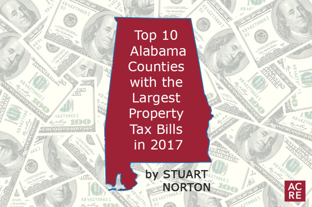 Top 10 Alabama Counties with the Largest Property Tax Bills in 2017