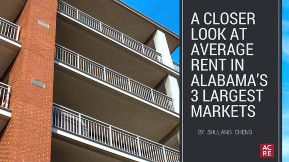 A Closer Look at Average Rent in Alabama's 3 Largest Markets