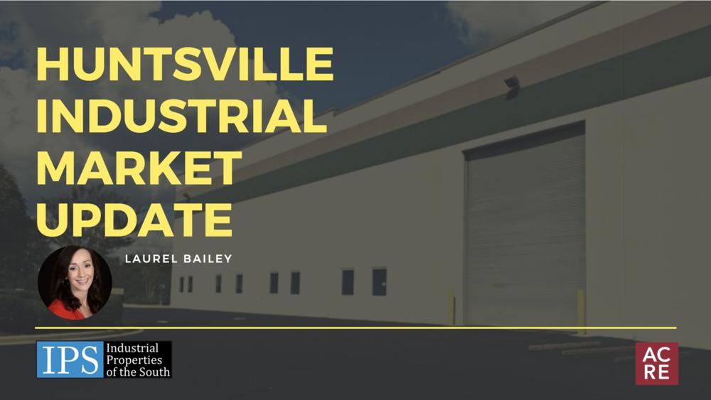 Huntsville Industrial Market Update