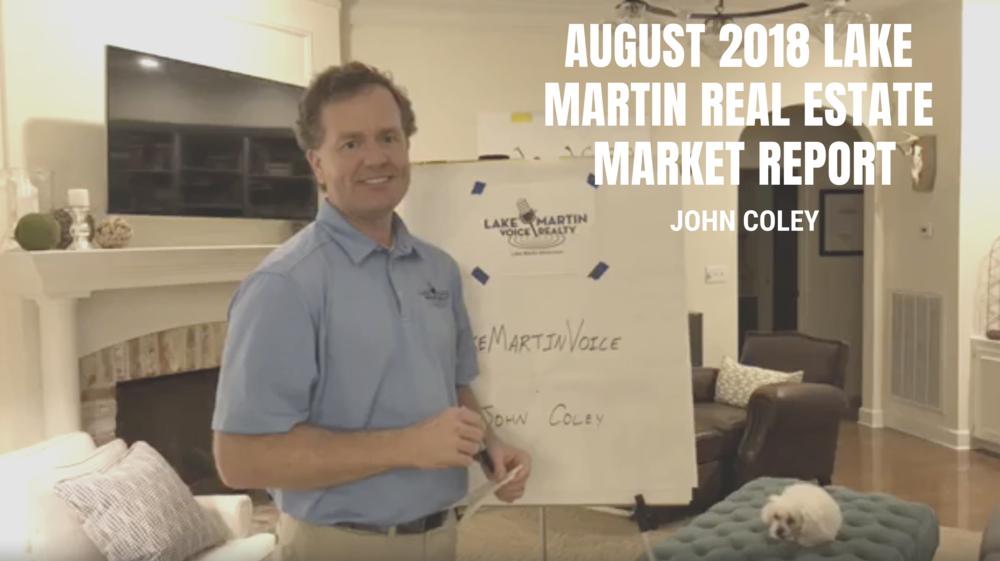 August 2018 Lake Martin Real Estate Market Report