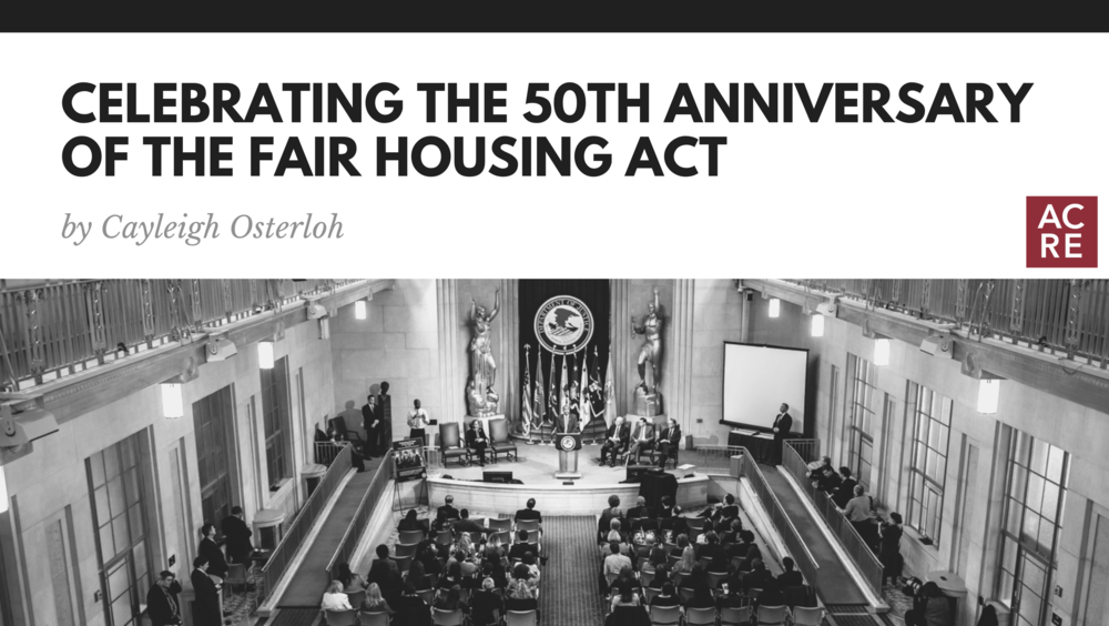 Celebrating the 50th Anniversary of The Fair Housing Act