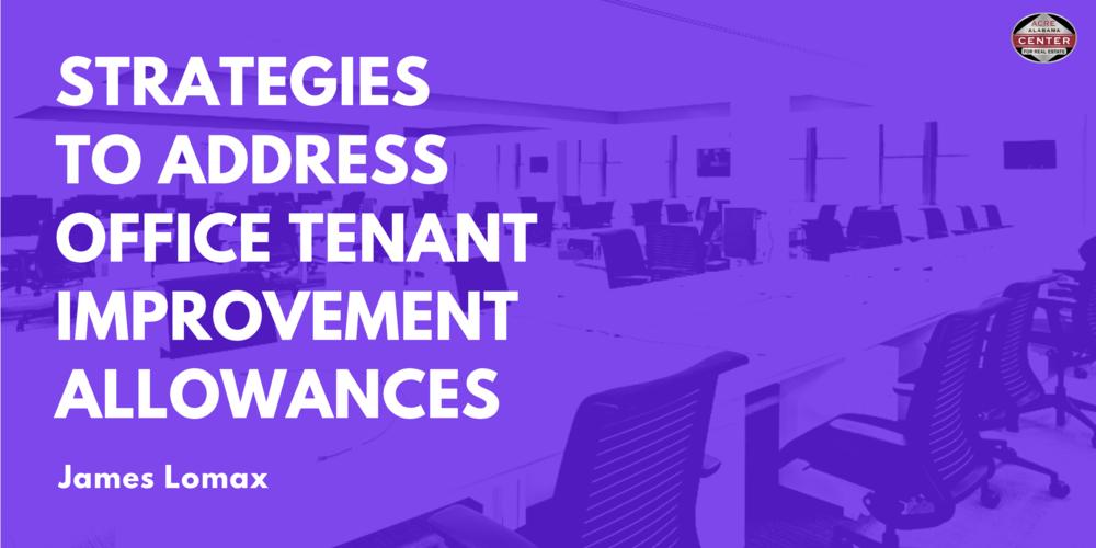 Strategies to Address Office Tenant Improvement Allowances