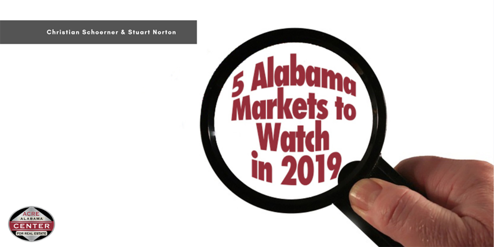 Five Alabama Markets to Watch in 2019