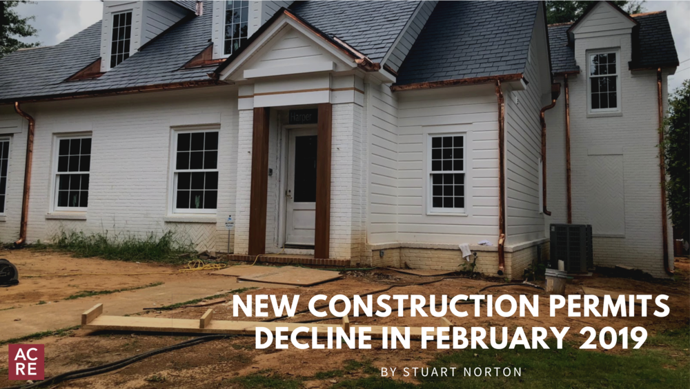New Construction Permits Decline in February 2019