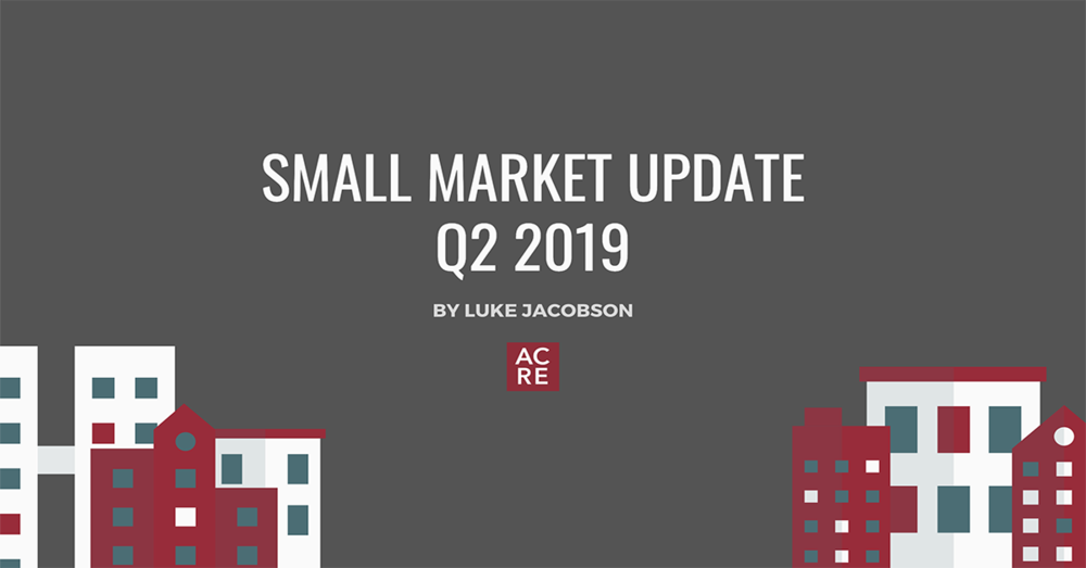 Small Market Update: Second Quarter 2019