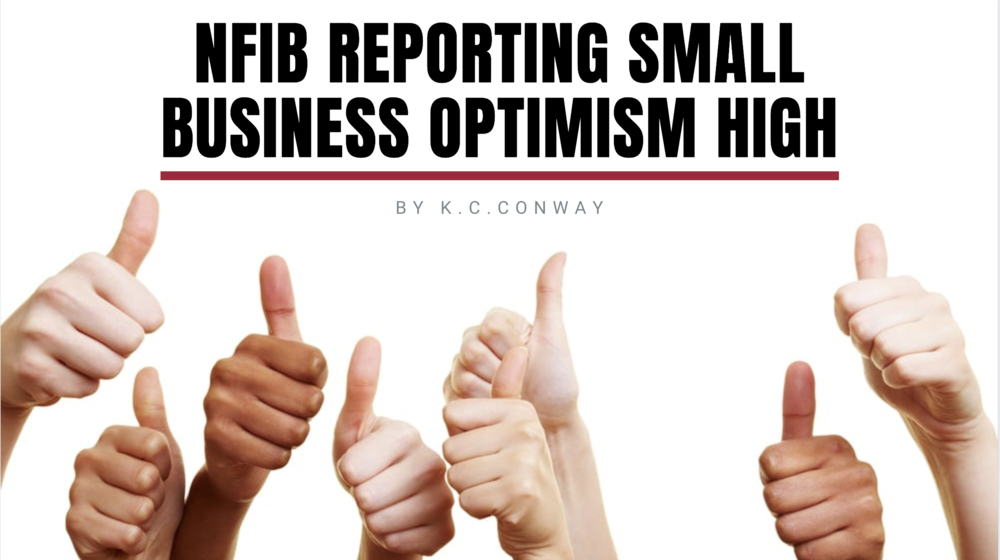 NFIB Reporting Small Business Optimism High
