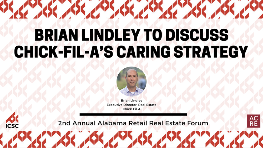 Brian Lindley to Discuss Chick-fil-A's Caring Strategy at the 2nd Annual Alabama Retail Real Estate Forum