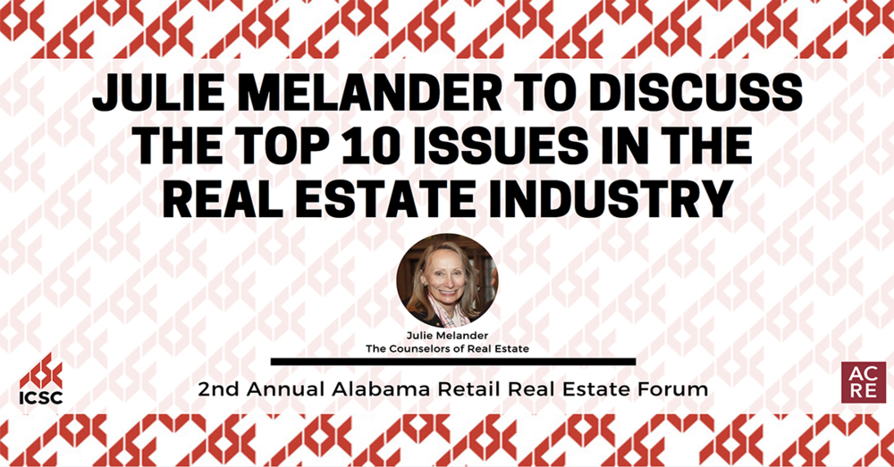 Julie Melander to Discuss the Top 10 Issues in the Real Estate Industry at the 2nd Annual Alabama Retail Real Estate Forum