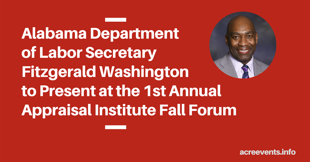 Alabama Department of Labor Secretary Fitzgerald Washington to Present at the 1st Annual Appraisal Institute Fall Forum