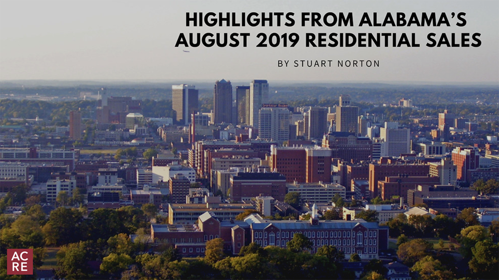 Highlights from Alabama's August 2019 Residential Sales