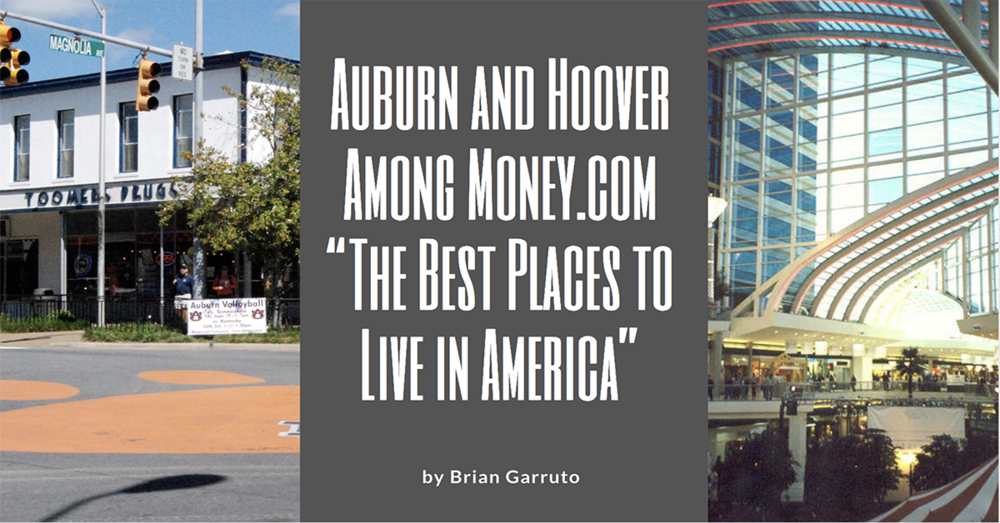 "Auburn and Hoover Among Money.com ""The Best Places to Live in America"""