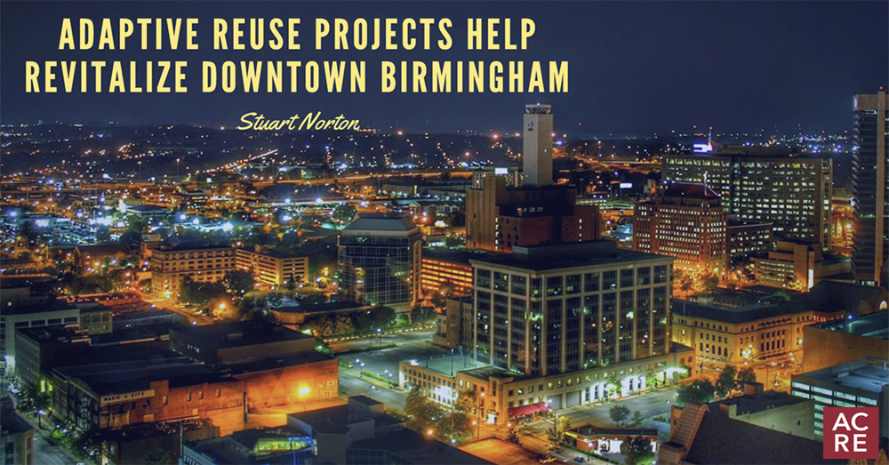 Adaptive Reuse Projects Help Revitalize Downtown Birmingham