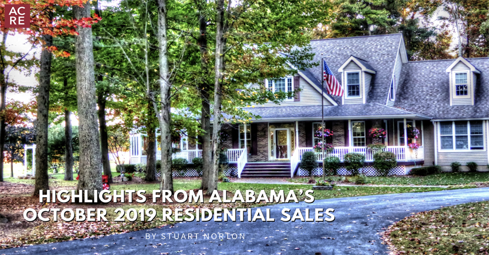 Highlights from Alabama's October 2019 Residential Sales