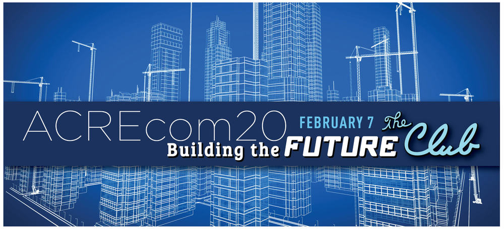 ACREcom20: Building the Future