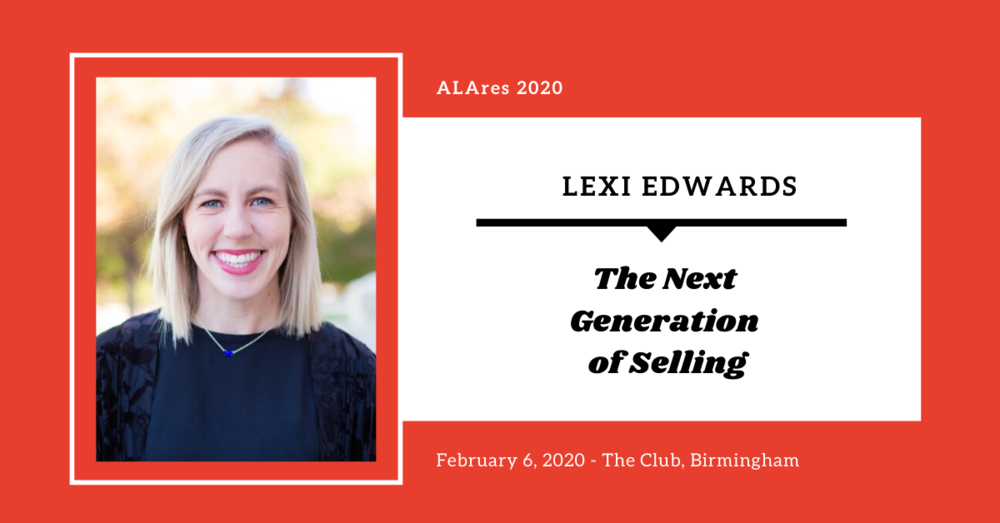 ALAres 2020: The Next Generation of Selling with Lexi Edwards