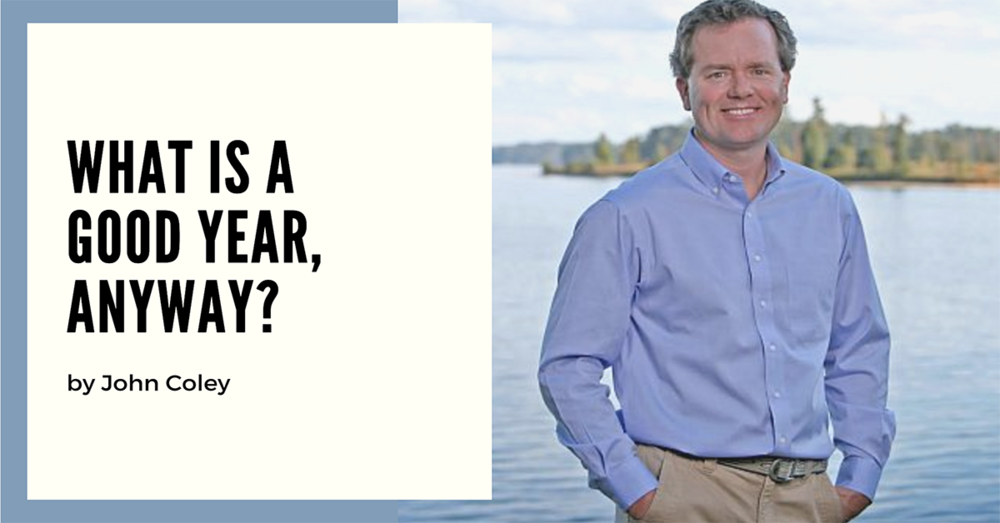 What Is a Good Year, Anyway?