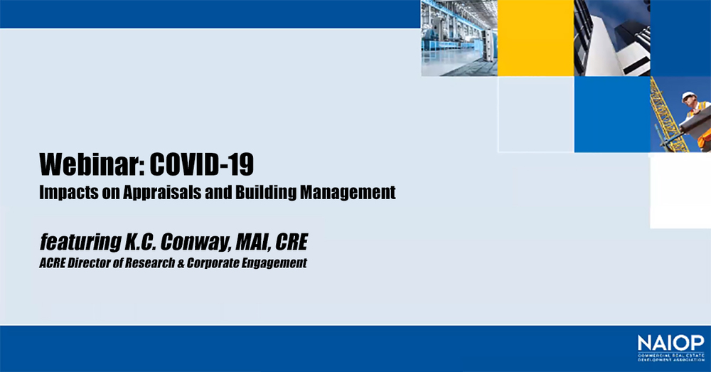 NAIOP COVID-19: Impacts on Appraisals and Building Management Webinar