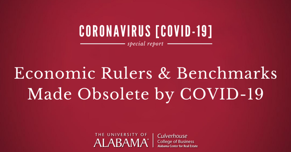 Economic Rulers and Benchmarks Made Obsolete by COVID-19