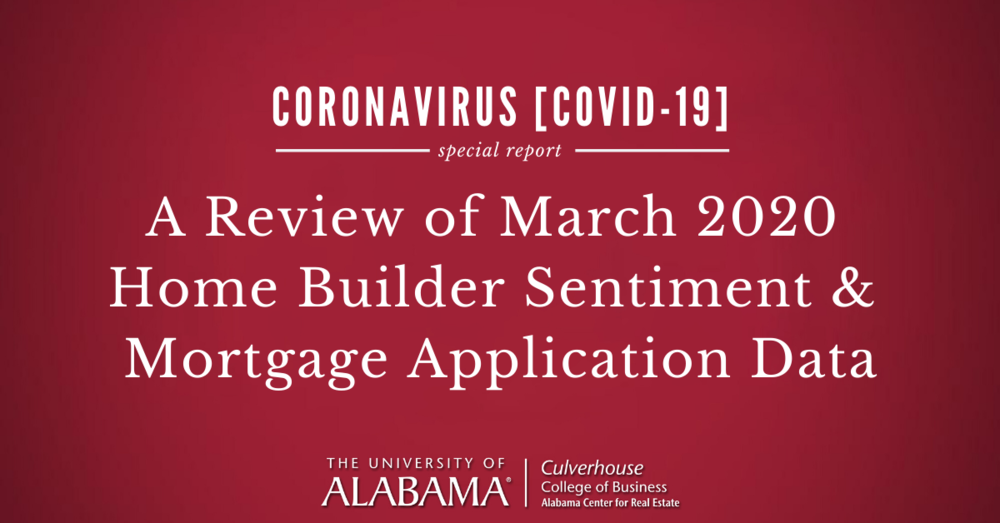 A review of March 2020 home builder sentiment and mortgage application data