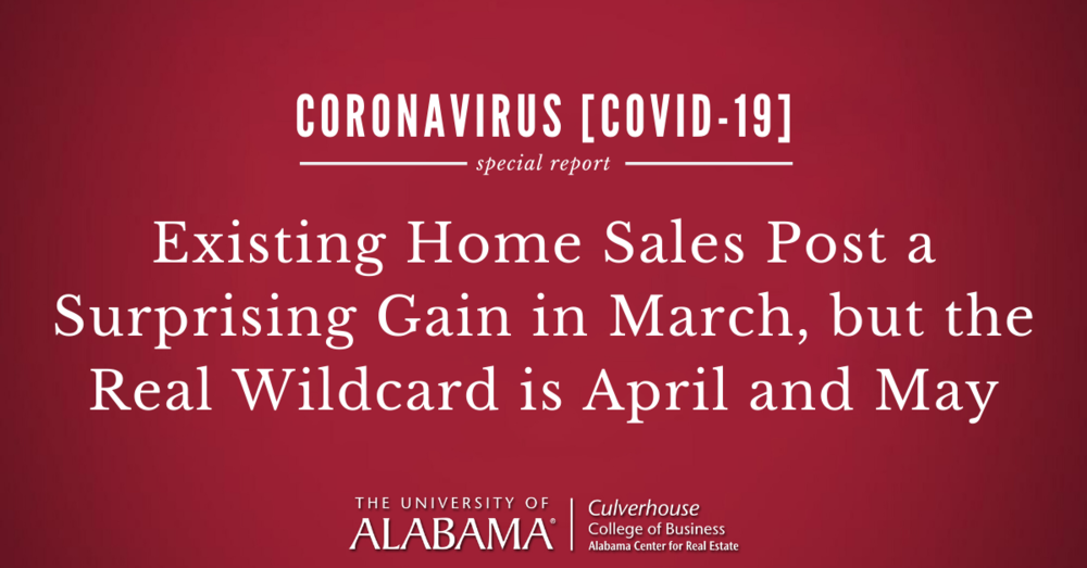 Existing home sales post a surprising gain in March 2020, but the real wildcard is April and May