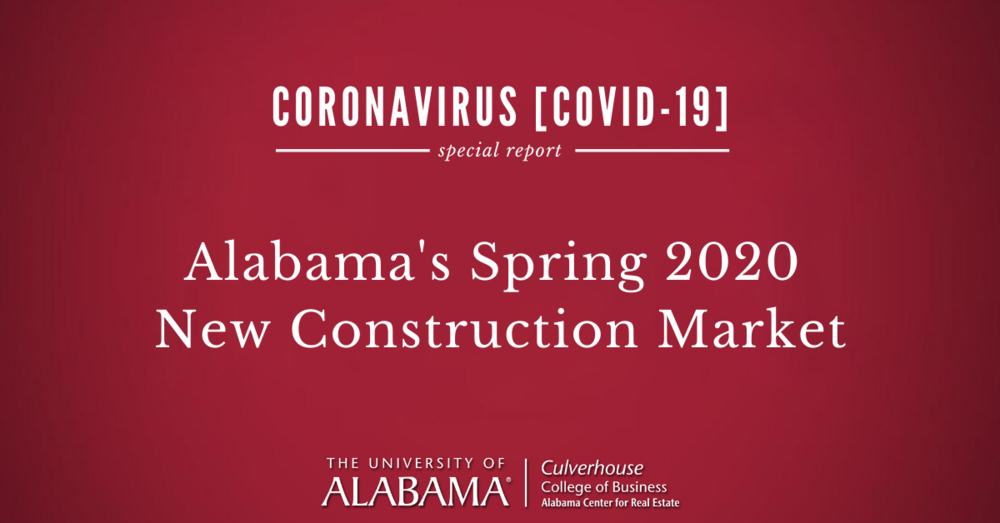 Alabama's spring 2020 new construction market