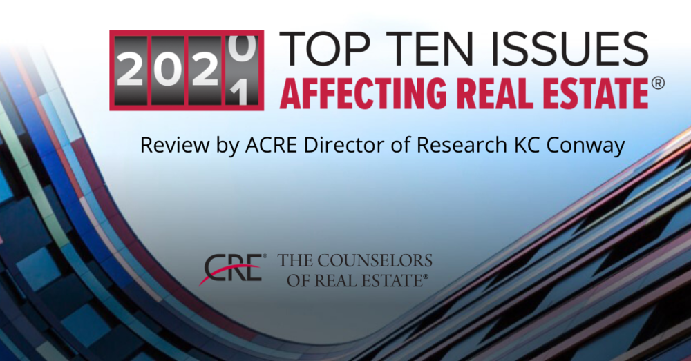 "The Counselors of Real Estate release ""2020-21 Top Ten Issues Affecting Real Estate"""