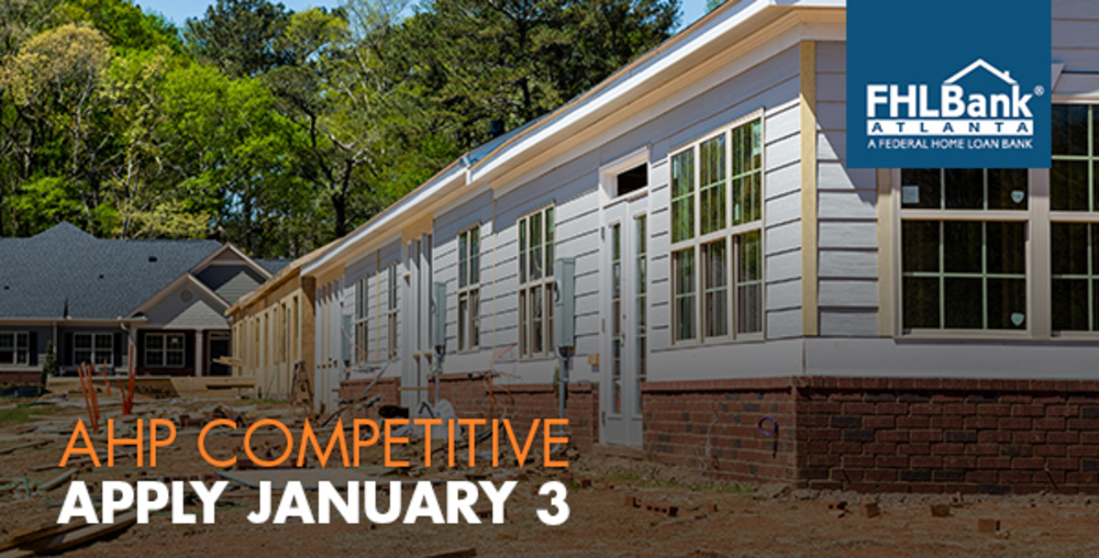 Federal Home Loan Bank-Atlanta AHP Competitive application period opens Jan. 3