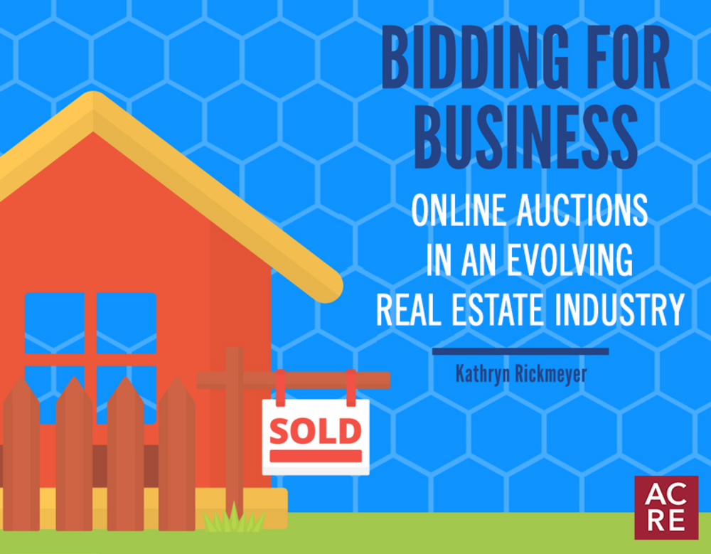 Bidding for Business: Online Auctions in an Evolving Real Estate Industry