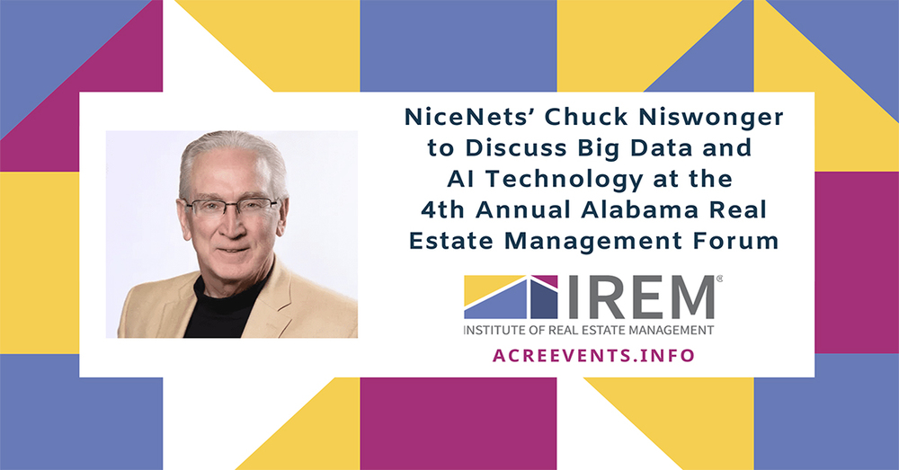 NiceNets' Chuck Niswonger to Discuss Big Data and AI Technology at the 4th Annual Alabama Real Estate Management Forum