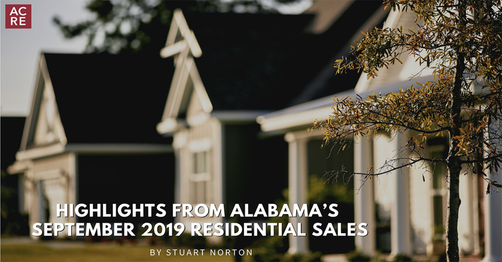 Highlights from Alabama's September 2019 Residential Sales