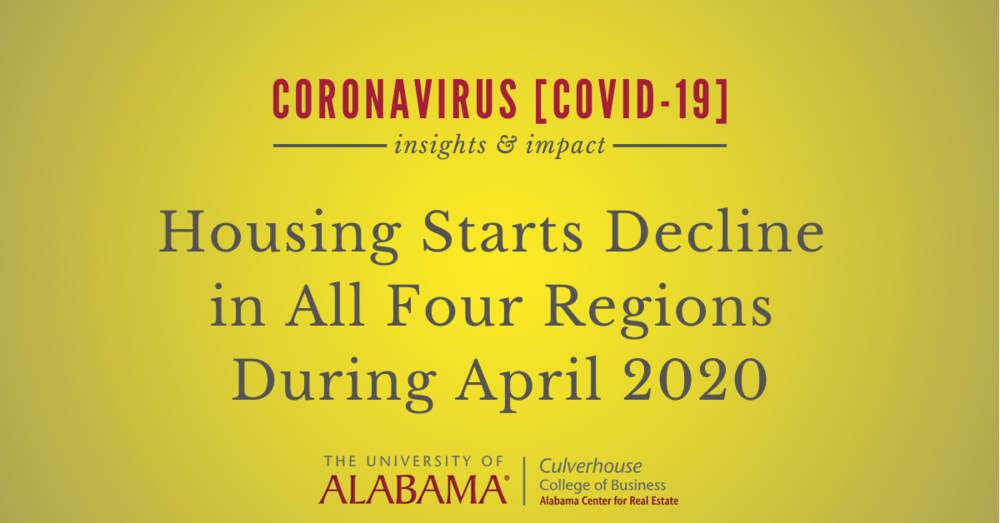 Housing starts decline in all four regions during April 2020
